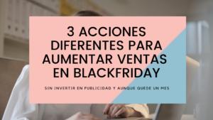 3 acciones diferentes para aumentar las ventas de tu Ecommerce n BlackFriday